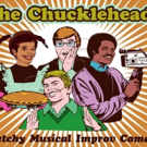 The Chuckleheads to Celebrate 10th Birthday with A Child's Place Benefit