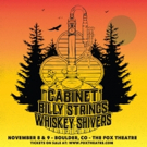 Cabinet, Billy Strings and Whiskey Shivers to Play the Fox This Fall