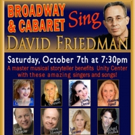 Broadway, TV & Film Composer David Friedman Coming to Unity Center Norwalk