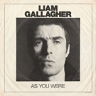 Liam Gallagher to Release Debut Solo Album 'As You Were' this October Photo