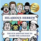 New Edition of 'Hilarious Hebrew' Now Available