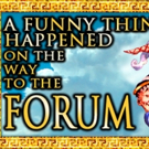 BroadHollow Theatre Company to Present A FUNNY THING HAPPENED ON THE WAY TO THE FORUM