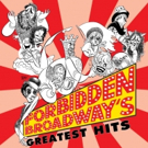 BroadHollow Theatre Company to Stage FORBIDDEN BROADWAY'S GREATEST HITS