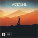 Vicetone Reveal New Single 'I Hear You', Out Now via Monstercat