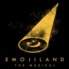 EMOJILAND: THE MUSICAL Gets Manhattan Readings This Fall Photo