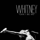 Showtime Announces New Premiere Date for Documentary WHITNEY. CAN I BE ME