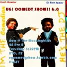 UG! COMEDY SHOW!! at The Mockingbird Announces 7/18 Edition