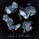 Bad Royale Reveals 'All I Can Do' ft. Silver (Sonny Alven Remix)