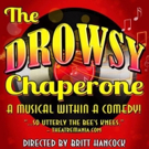 FRIDAY 5 (+1): Cumberland County Playhouse's THE DROWSY CHAPERONE