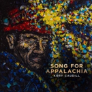 Kory Caudill Releases 'Song For Appalachia' from New EP