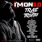 Trae Tha Truth Releases 16-Feature Song 'I'm On 3.0', Exclusively on Billboard