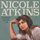 Nicole Atkins Releases New Track Today + Album Release + Tour Dates