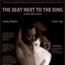 Fringe Festival Smash THE SEAT NEXT TO THE KING Returns To The Theatre Centre