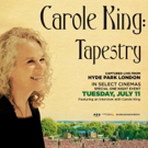 Carole King: Tapestry Captured Live at Hyde Park, In Select Theaters 7/11