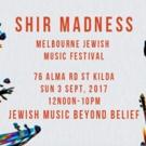 SHIR MADNESS Returns to Melbourne Next Month