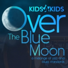 Ephrata Performing Arts Center Announces OVER THE BLUE MOON Young Artists Cabaret Photo