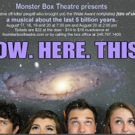 NOW. HERE. THIS. Journeys Through Time at Monster Box Theatre