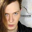 Threatin Releases New Album 'Breaking the World'