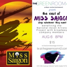MISS SAIGON Stars to Sing for National Asian Artists Project at The Green Room 42