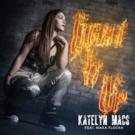 Katelyn Macs Teams with Waka Flocka for New Hit Single 'Light It Up'