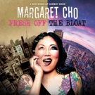 Margaret Cho's 'Fresh Off The Bloat' Tour to Hit US, UK, Belgium and More