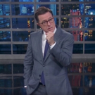 VIDEO: Stephen Colbert Hoping The Earth Doesn't Blow Up