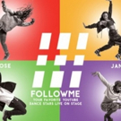 Interactive Dance Show #FOLLOWME Seeks Submissions for Fan Contest; Coming to Atlanta This August!
