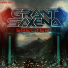 Grant Saxena Releases Epic Club Banger 'Specter' on Digital Ruckus Records