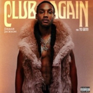Damar Jackson's 'Club Again' Feat. Yo Gotti Out Today