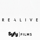 Syfy Films Releases REALIVE in Theaters & On VOD, Digital HD This Fall