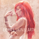 Lights Album 'Skin&Earth' Set for Release on Warner Bros Records 9/22