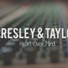 Sister Duo Presley & Taylor Release 'Heart Over Mind' ft. Pam Tillis