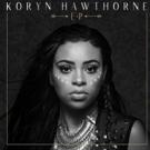 The Voice Finalist Koryn Hawthorne Releases Debut EP 'Koryn Hawthorne'