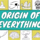 PBS Premieres Weekly Digital Series ORIGIN OF EVERYTHING