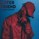 R&B Rapper Darrein Safron Shares New Music Video for 'Lover Friend'