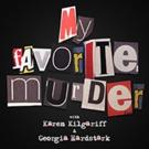 MY FAVORITE MURDER Coming to Northrop This October
