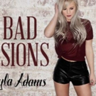 Kayla Adams to Release Her Debut 4-Song EP 'Bad Decisions' 9/8