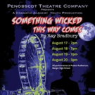 Penobscot Theatre Company's Dramatic Academy to Stage SOMETHING WICKED THIS WAY COMES Photo