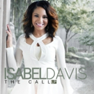 Chart-Topper Isabel Davis to Release Debut Album 'The Call LP' 11/3