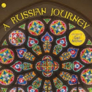 Organist Gail Archer Releases A Russian Journey Album Today