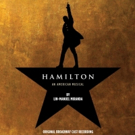 HAMILTON Original Cast Recording Hits Billboard Chart for 100th Consecutive Week; Surpasses RENT in Sales!