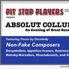 Pit Stop Players to Present Great Russian Music in ABSOLUT COLLUSION Photo