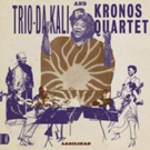 Trio Da Kali & Kronos Quartet's New Album 'Ladilikan' Out Today