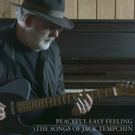 Eagles Songwriter Jack Tempchin Releases Hits CD; Performs on PBS Special