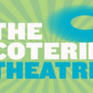 The Coterie Creates Theatre Announces Experiences for All Ages in Upcoming 2017/2018 Season