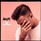 AMiR Returns with Latest Offering 'All Or Nothing'