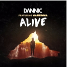 Dannic Teams with Teenage Sensation Mahkenna for Anthemic 'Alive'