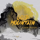 NAAP & Prospect Theater to Present Jason Ma's GOLD MOUNTAIN in Concert