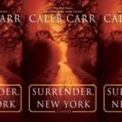 Fox Creating Drama Series Based on Caleb Carr Novel SURRENDER, NEW YORK