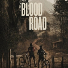 BLOOD ROAD to Screen at Boulder Theater This August